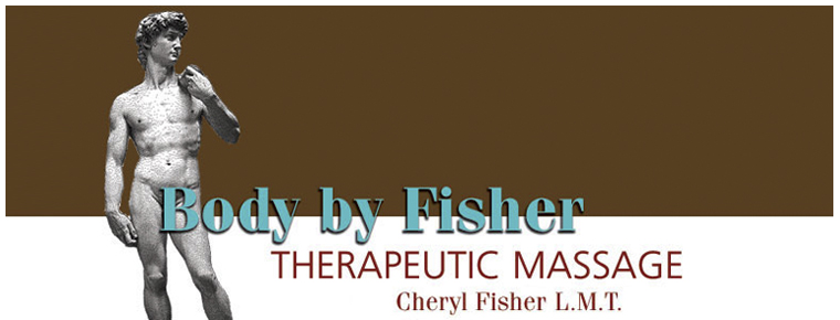 Body By Fisher Therapeutic Massage